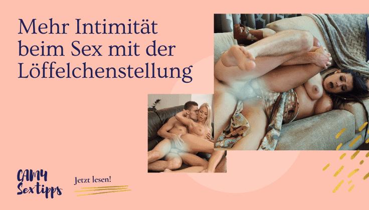 Sex löffelchen stellung Die Löffelchenstellung: